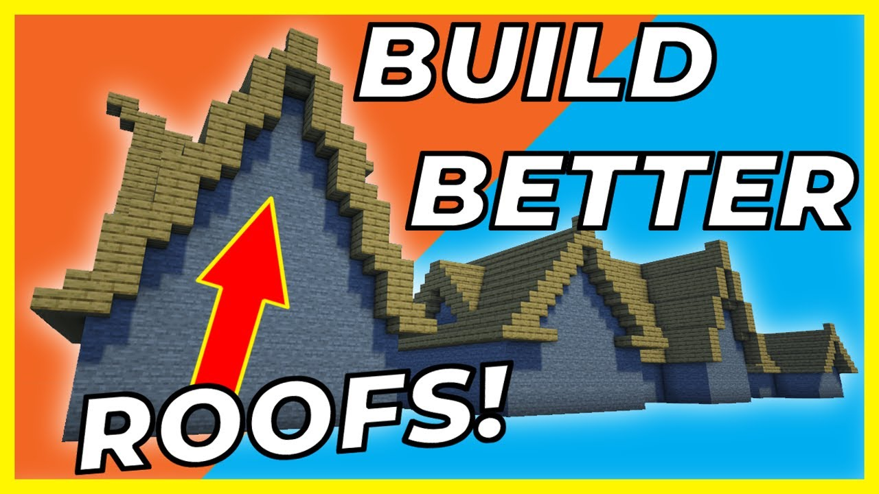 How to Build Better Roofs in Minecraft (Java/Bedrock) 2020
