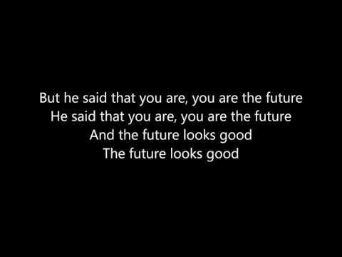 OneRepublic - Future looks good (lyrics)