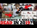 WILL NIKE X OFF-WHITE HYPE DIE IN 2019? 🤔