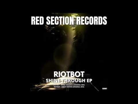 RIOTBOT -  Shine Through (Original mix)