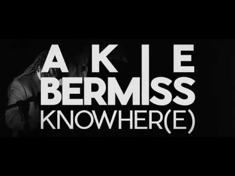 Akie Bermiss   Knowher(e)