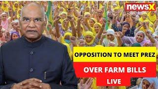 LIVE: Opposition to Meet President | Farm Bill Politics | Live | NewsX
