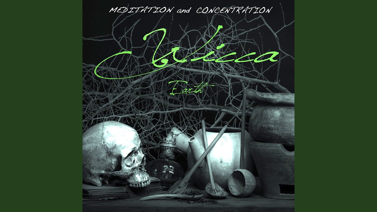 Wicca: Earth (Meditation and Concentration)