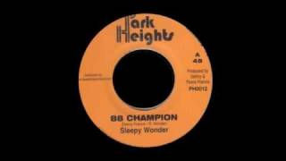 88 Champion - Sleepy Wonder / Stamma Style - Sluggy