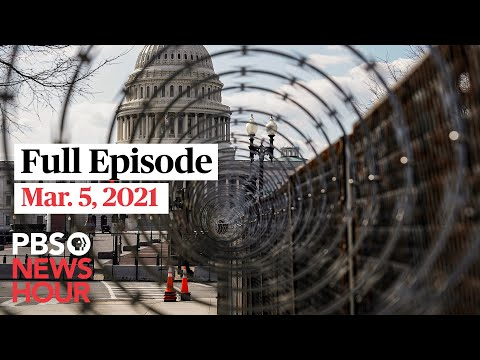 PBS NewsHour full episode, Mar. 5, 2021