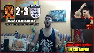REACCION ESPAÑA 2 INGLATERRA 3 | UEFA NATIONS LEAGUE 2018