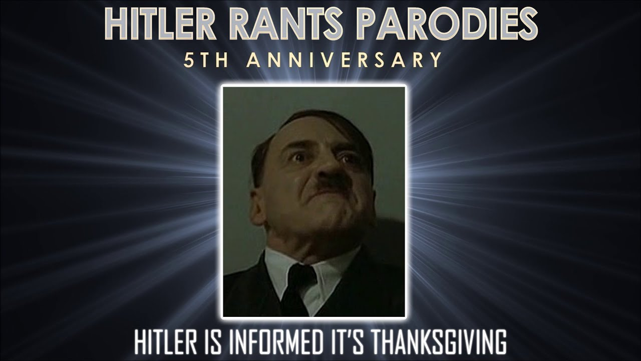 Hitler is informed it's Thanksgiving
