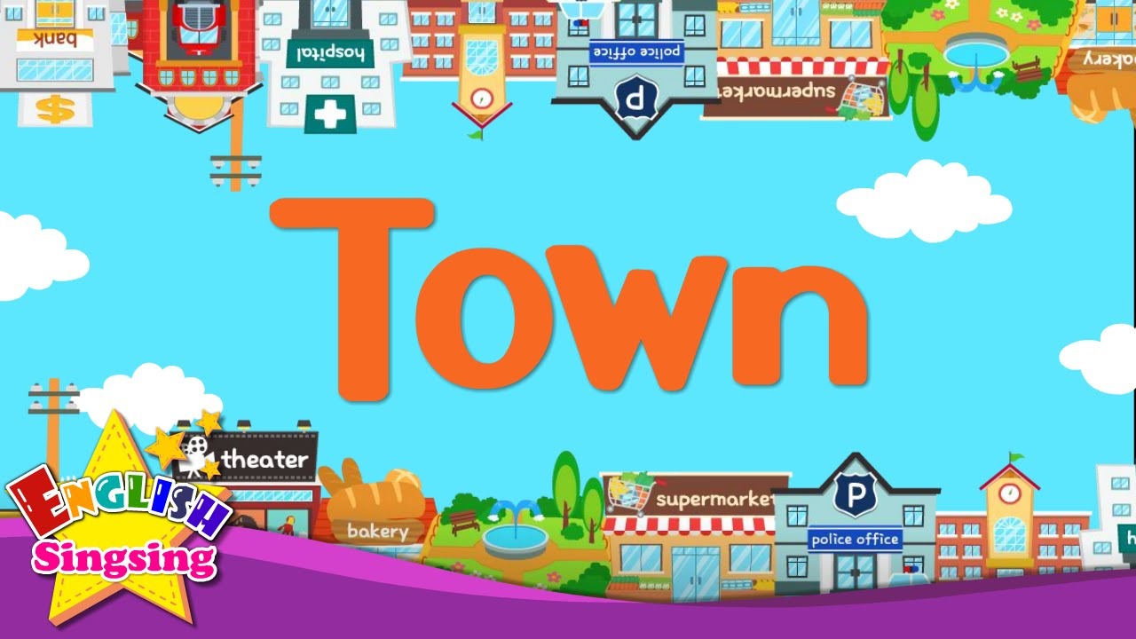 Kids vocabulary - Town - village - introduction of my town ...