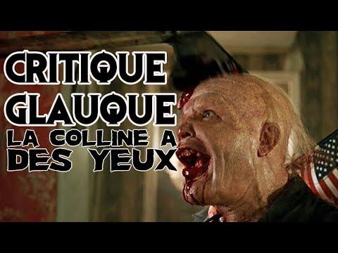 La Critique Glauque #102 : La Colline a des Yeux (2006) - Bon appétit !