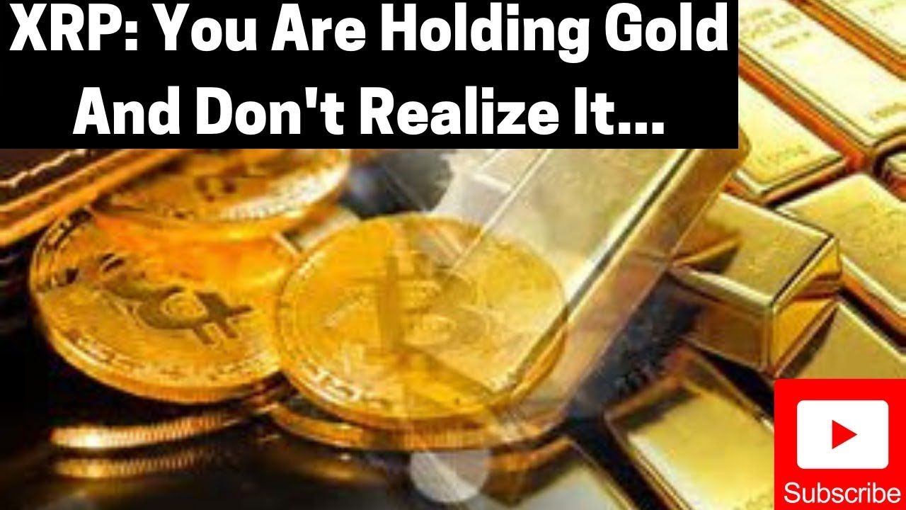 Ripple/XRP: You Are Holding Gold And Don't Realize It... 6
