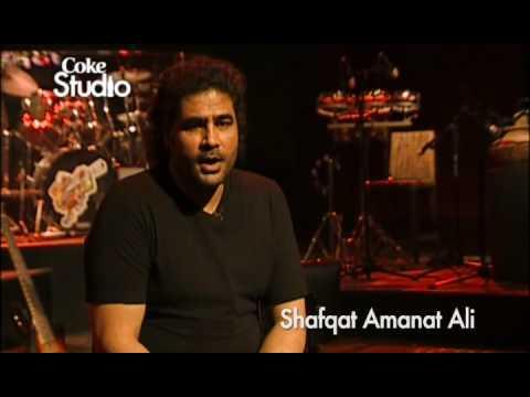 Aankhon Kay Sagar, Shafqat Amanat Ali - BTS, Coke Studio Pakistan, Season 2