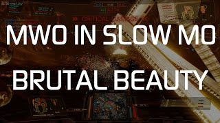 Mechwarrior Online in slow motion — Brutal beauty