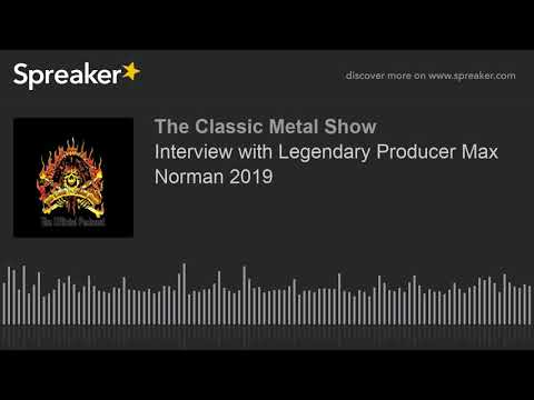 Interview With Legendary Producer Max Norman 2019