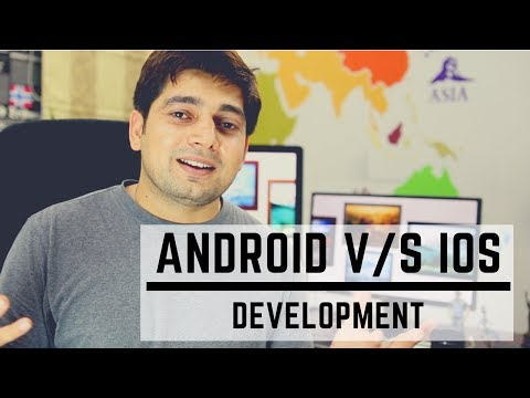 Android development V/s iOS development - Which one to choose?