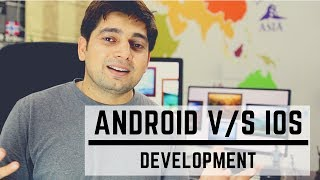 Android development V/s iOS development - Which one to choose? Video