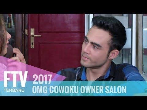 FTV Indra Brotolaras & Larasati nugroho | OMG Cowoku Owner Salon