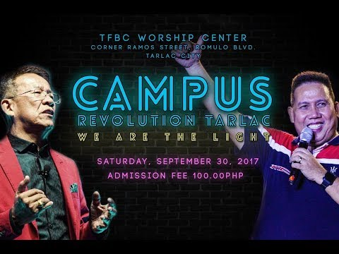 TFBC Campus Revolution TARLAC 2017 Part 2