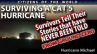 SURVIVING A CAT 5 HURRICANE - SURVIVORS TELL THEIR STORIES