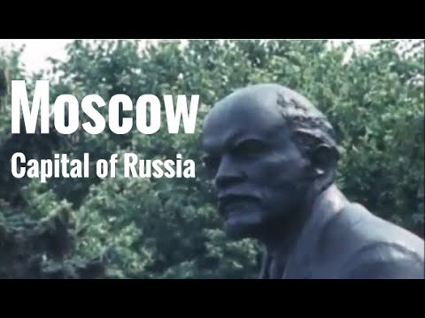 Moscow - Capital Of Russia - 12th Century To The 1980's