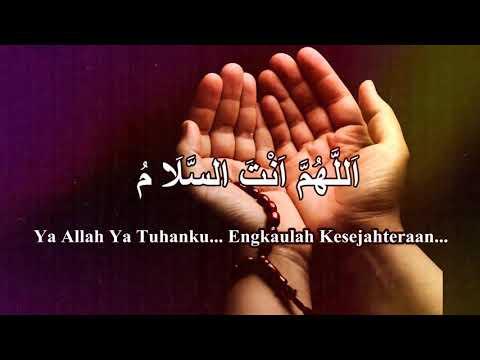 Zikir Penenang Hati dan Jiwa - Allahumma Antas Salam