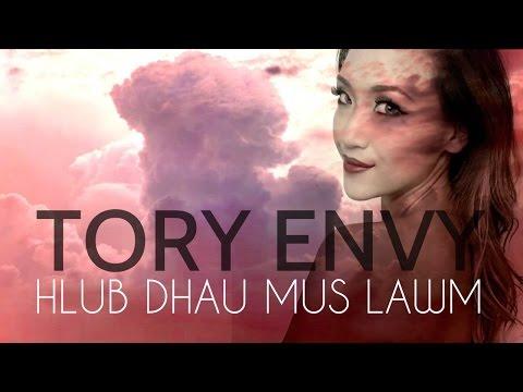 Tory Envy - Hlub Dhau Mus Lawm (Original Lyric Video)