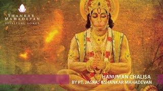 Hanuman Chalisa by Pandit Jasraj & Shankar Mahadevan
