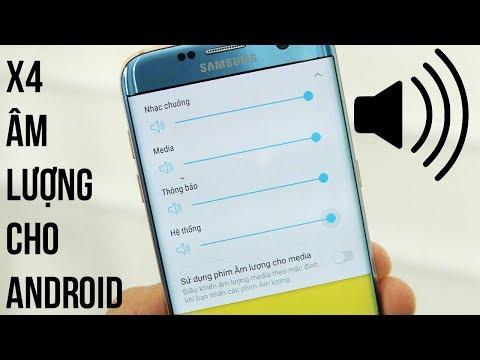 X4 âm Lượng Cho điện Thoại Android Với ứng Dụng Sau