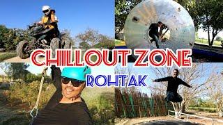 CHILLOUT ZONE Adventure Park/ Rohtak