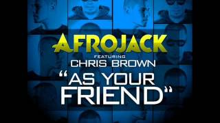 Afrojack & Chris Brown - As Your Friend (Leroy Styles Remix)