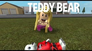 Teddy Bear(RBLX video musical) w/(ReginaArce roblox account)