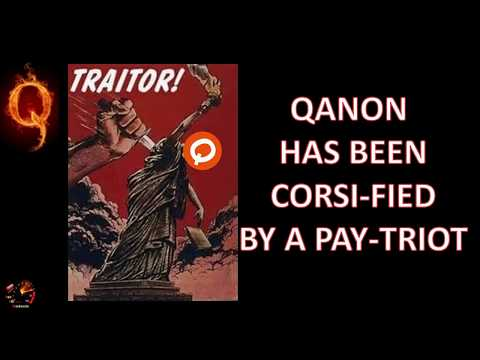 QANON: CORSI-FIED BY A PAY-TRIOT