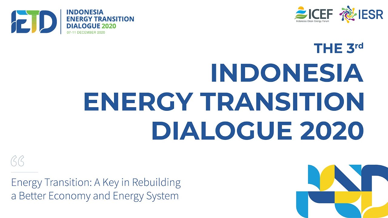 Indonesia Energy Transition Dialogue 2020