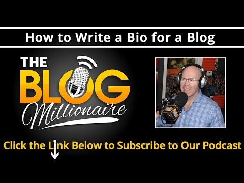 How to Write a Bio for a Blog