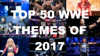 Download Video Top 50 WWE Themes of 2017 MP3 3GP MP4