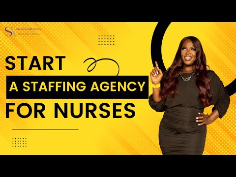 How To Start A Niche Registered Nurse (RN) Recruiting & Staffing Agency Business