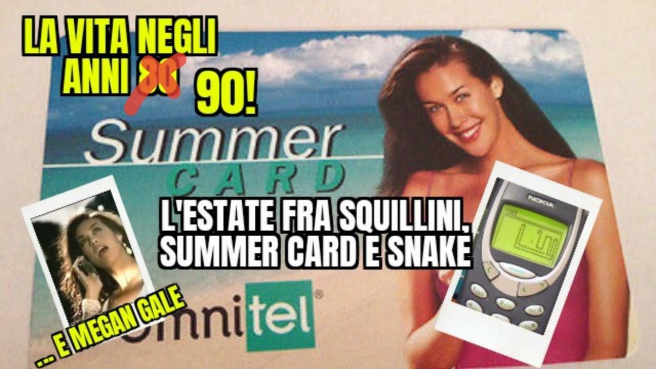 L'estate negli anni 90 - Fra Summercard, squillini e Megan Gale