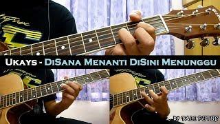 Baixar Ukays - Disana Menanti Disini Menunggu (Instrumental/Full Acoustic/Guitar Cover)