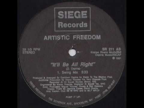 Artistic Freedom - It'll Be All Right (Underground Mix)