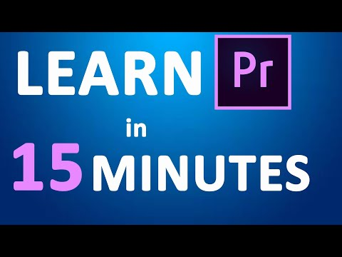 Learn ADOBE PREMIERE PRO FAST IN 15 MINUTES EASILY | Tutorial For Beginners 2019 thumbnail