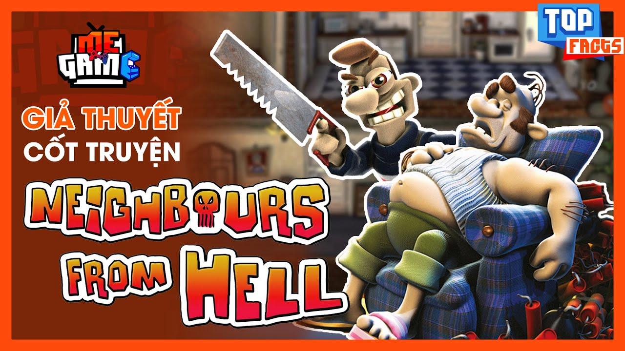 Giả Thuyết Game: Neighbours from Hell – Gã Hàng Xóm Mất Dạy? | meGAME