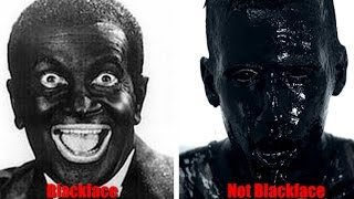 Blackface? Don't be stupid.