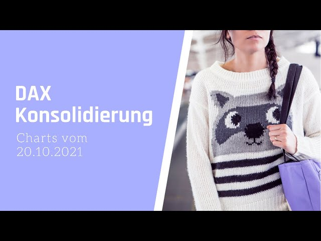 DAX-Morgenanalyse für Mittwoch den 20.10.2021 nach dem zweiten Konsolidierungstag in dieser Woche