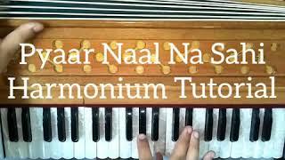 How To Play Pyaar Naal Naa Sahi On Harmonium // Gaurav Anmol // Tutorial // 2018