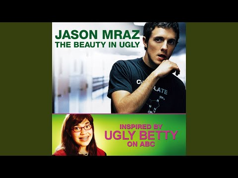 The Beauty in Ugly (Ugly Betty Version) mp3