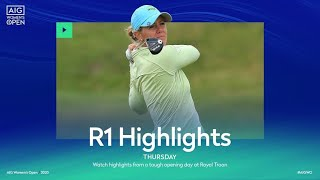 AIG Women's Open | Round One Highlights