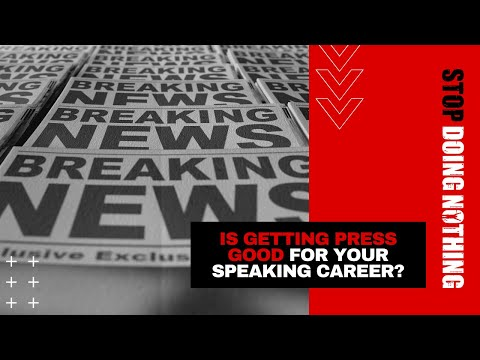 3in5: Is getting press good for your speaking career?