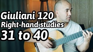 """Guitar Lesson """"Mauro Giuliani - 120 Exercises for the Right-Hand: 31 to 40"""" Note-By-Note + Free Tabs"""