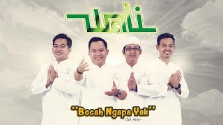 Gambar cover Wali - Bocah Ngapa Yak (Official Radio Release)
