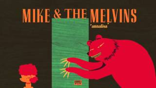 Mike & The Melvins - Annalisa