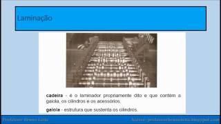 LAMINAÇÃO AULA 2 - PARTE 1 - Profº Bruno Leite